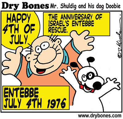 Dry Bones cartoon,Israel, IDF, July 4th, Entebbe,