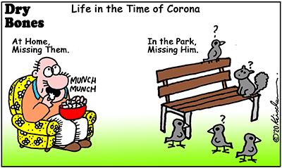 Dry Bones cartoon,pandemic, Life in the Time of Corona, freebie,Coronavirus,souvenir,