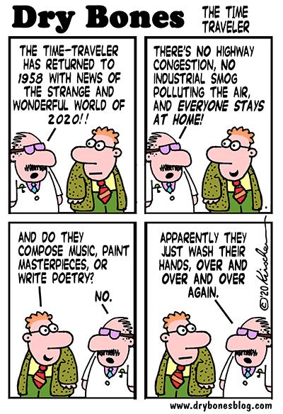 Dry Bones cartoon,pandemic,Coronavirus,plague,Time-traveler,2020, washing hands,