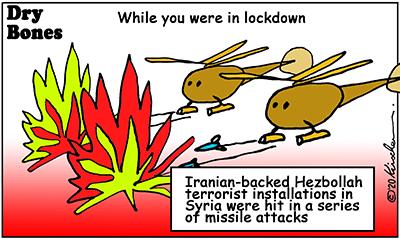 Dry Bones cartoon,pandemic, Life in the Time of Corona,Coronavirus,casual Syria,lockdown, Hezbollah,missiles,