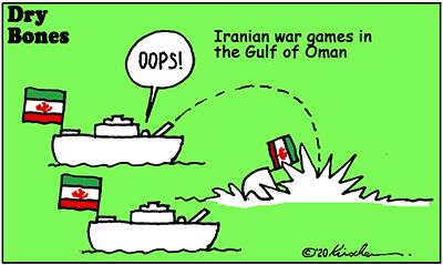 Dry Bones cartoon,Iran, war games,Gulf of Oman,