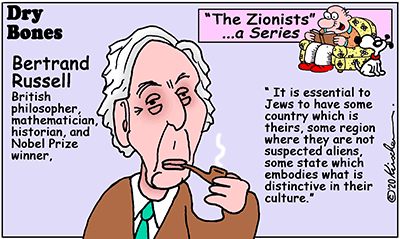 Dry Bones cartoon,Bertrand Russell, Israel,Zionists, Zionism,  series,
