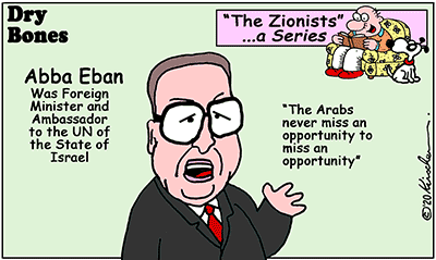 Dry Bones cartoon,Arabs, Peace,Israel,Zionists, Zionism, Abba Eban, series,