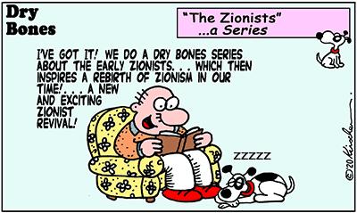 Dry Bones cartoon,The Zionists, Israel,Zionists, Zionism, Shuldig, series,