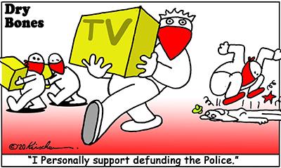 Dry Bones cartoon,looting,riots, African Americans,Black Lives Matter, racism, BLM, George Floyd,