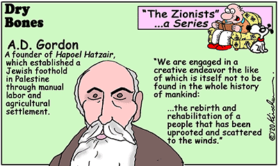 Dry Bones cartoon,A. D. Gordon, Israel,Zionists, Zionism, HaPoel HaTzair, series,