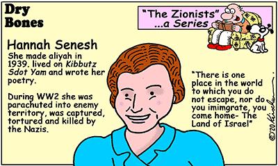 Dry Bones cartoon,Hannah Senesh, Israel,Zionists, Zionism, series,Nazi,