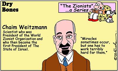 Dry Bones cartoon,Chaim Weitzmann, Weizmann, Israel,Zionists, Zionism, series,