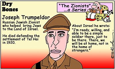 Dry Bones cartoon,Trumpeldor,Tel Hai,Israel,Zionists, Zionism, series,