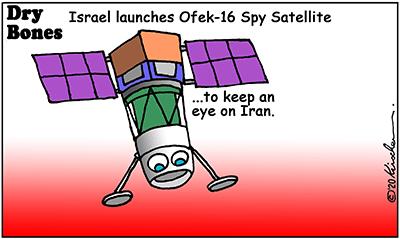 Dry Bones cartoon,Israel,Iran,Ofek 16,satellite,