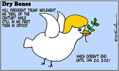 Dry Bones cartoon, America, 2020,Presidency, Israel,Trump,Deal of the Century, Peace,
