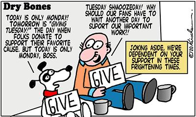 Dry Bones cartoon,Giving Tuesday, donate,Shuldig,