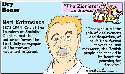 Dry Bones cartoon, Zionist Series, Katznelson, Jewish, Socialist,