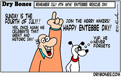 Dry Bones cartoon,donate, Uganda, Entebbe, Israel, 4th of July,