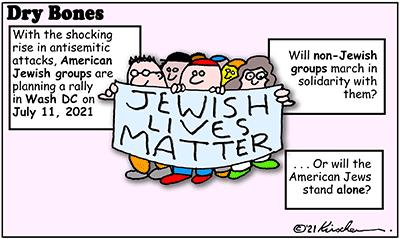 Dry Bones cartoon,donate, antisemitism, Jews, America, demonstration,
