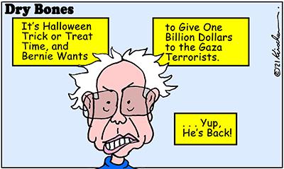 Dry Bones cartoon,donate,Bernie Sanders,Palestinian Arabs, Halloween, Israel, Gaza,