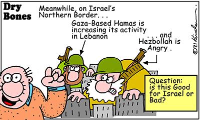 Dry Bones cartoon,donate,Lebanon, Hamas, Hezbollah, border,Israel,